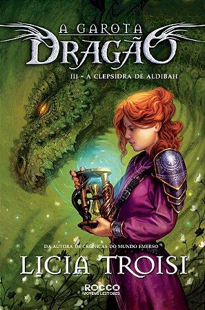 A Clepsidra De Aldibah - A Garota Dragão 3