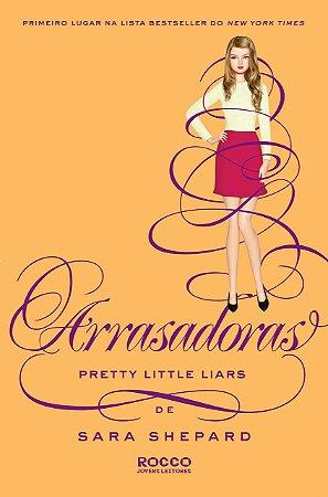 Arrasadoras - Pretty Little Liars