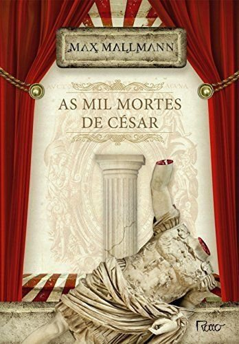 As Mil Mortes De César