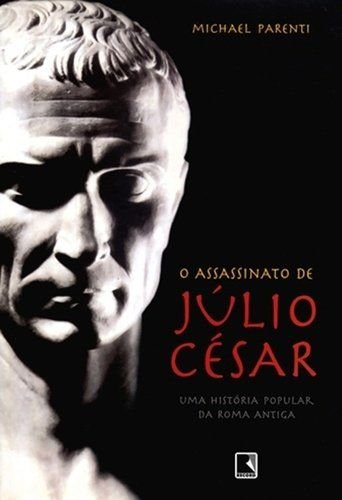 Assassinato De Júlio César