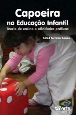 Capoeira Na Educação Infantil