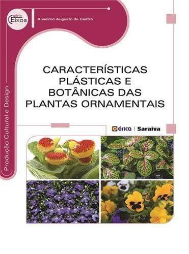 Características Plásticas e Botânicas das Plantas