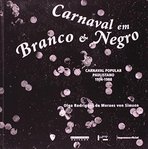 Carnaval Em Branco E Negro