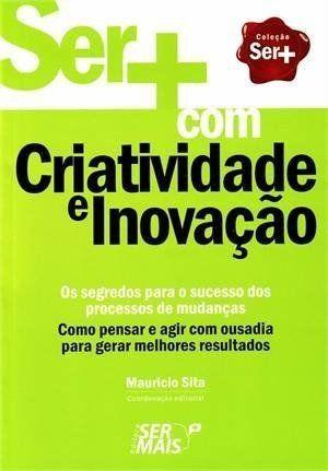 Ser+ Com Criatividade E Inovação