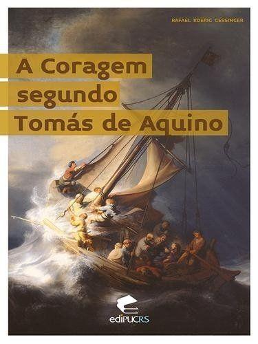 A Coragem Segundo Tomás De Aquino