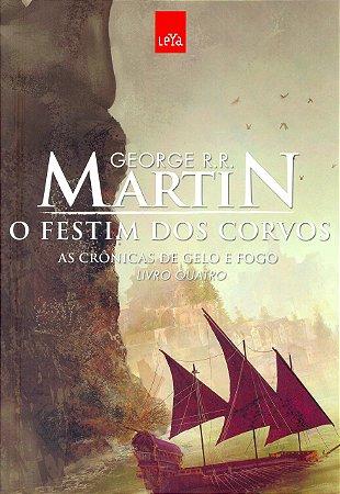 As Crônicas De Gelo E Fogo - Vol. 4 - O Festim Dos Corvos (Edição Comemorativa)