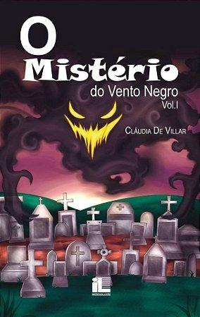 O Mistério Do Vento Negro Vol I