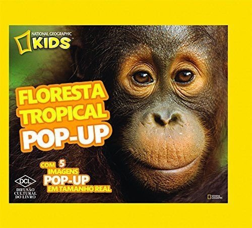 Floresta Tropical Pop-Up - Série National Geographic Kids