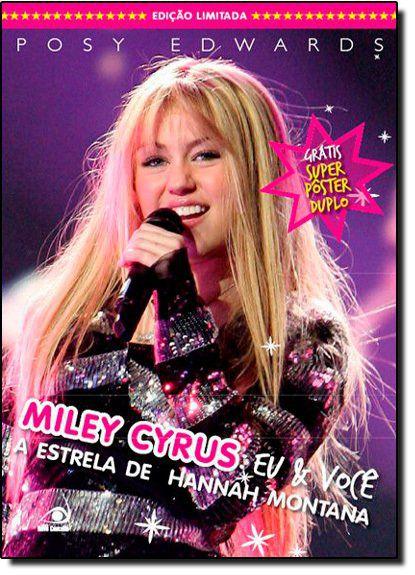 Miley Cyrus. Eu E Você