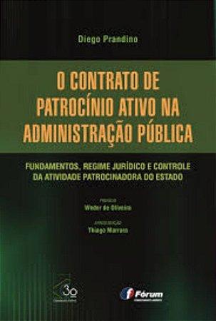 O Contrato De Patrocínio Ativo Na Administração Pública