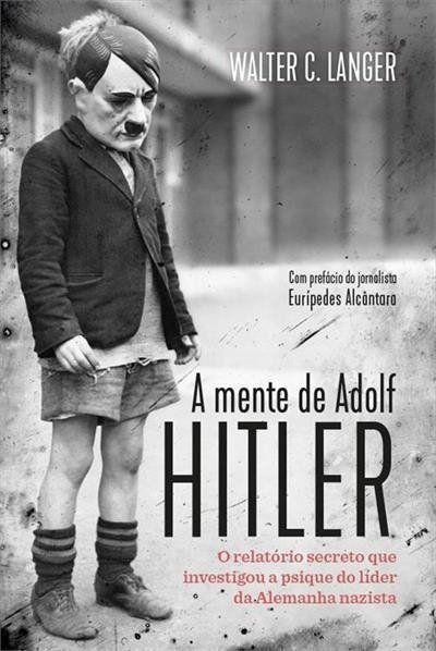 A Mente De Adolf Hitler