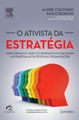 O Ativista Da Estratégia