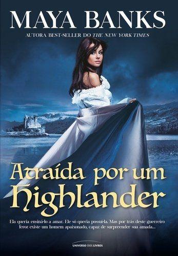 Atraída Por Um Highlander - Vol 01