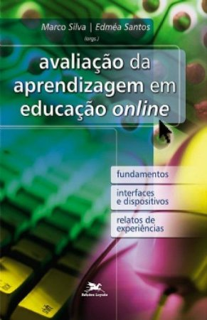 Avaliação Da Aprendizagem Em Educação Online