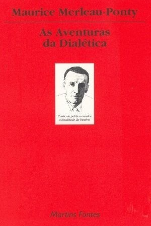 Aventuras Da Dialética