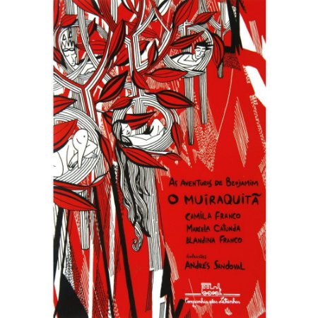 Aventuras De Benjamim - O Muiraquita