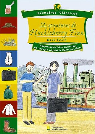 Aventuras De Huckleberry Finn - Primeiros Clássicos