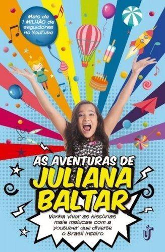 As Aventuras De Juliana Baltar
