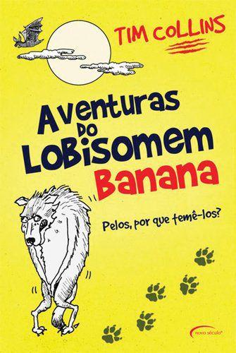 Aventuras Do Lobisomem Banana