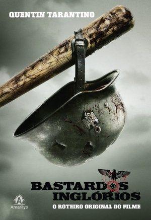 Bastardos Inglórios - O Roteiro Original Do Filme