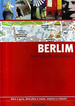 Berlim. Guia Passo A Passo