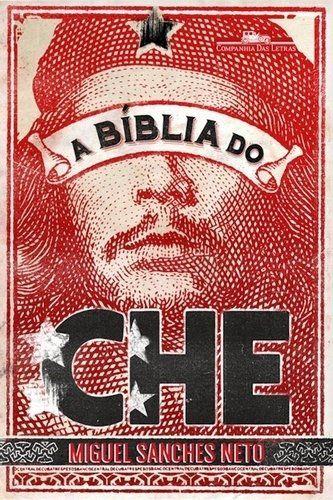 A Bíblia Do Che