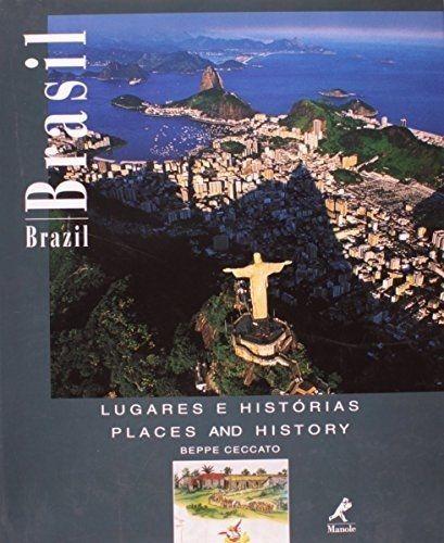 Brasil: Lugares E Histórias