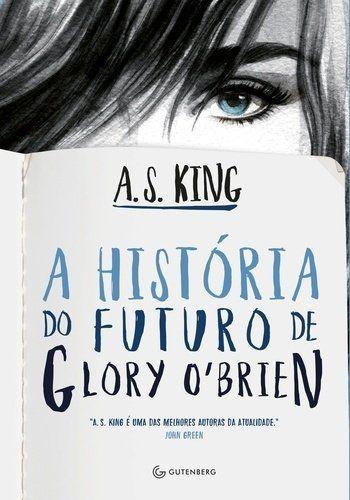 A História Do Futuro De Glory O Brien