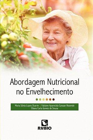 Abordagem Nutricional No Envelhecimento
