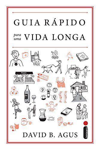 Guia Rápido Para Uma Vida Longa - Volume 1