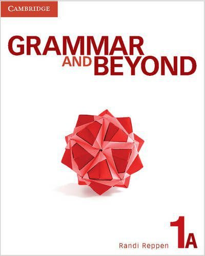 Grammar And Beyond Level 1 Student's Book A
