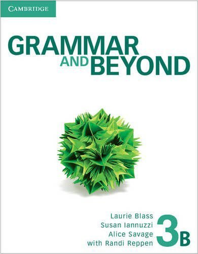 Grammar And Beyond Level 3 Student's Book B
