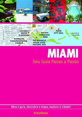 Miami. Guia Passo A Passo