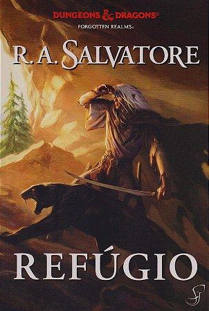 A Lenda de Drizzt - Refúgio - Volume 3