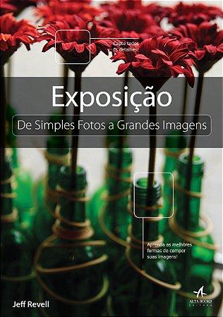 Exposição Simples Foto A Grandes Imagens