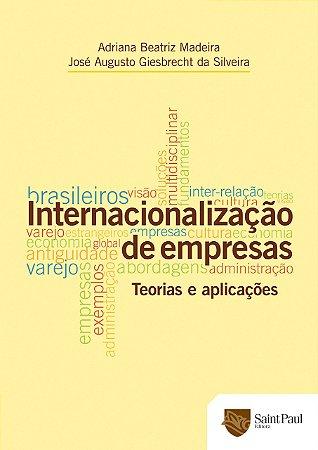 Internacionalização De Empresas - Teorias E Aplicações