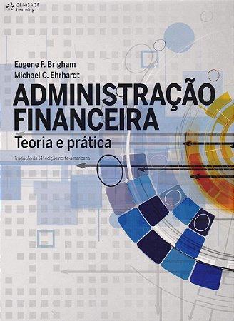 Administração Financeira - Teoria E Prática
