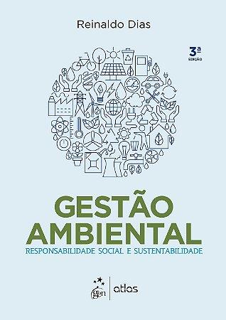 Gestão Ambiental - Responsabilidade Social E Sustentabilidade