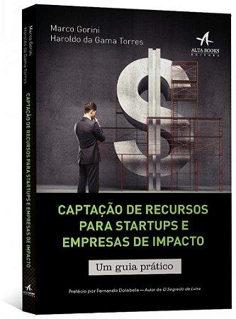 Captação De Recursos Para Startups E Empresas De Impacto