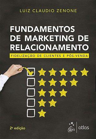 Fundamentos De Marketing De Relacionamento