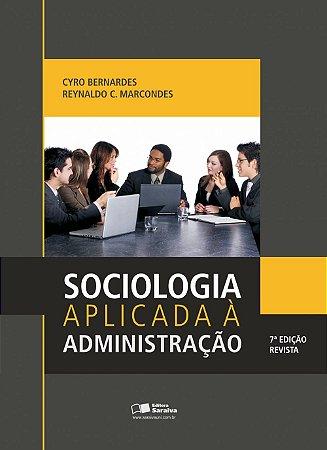 Sociologia Aplicada À Administração