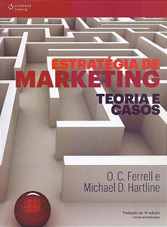 Estratégia De Marketing: Teoria E Casos