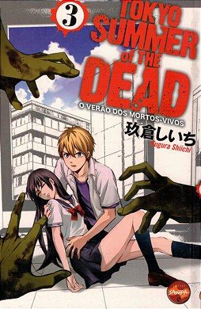 Tokyo Summer Of The Dead - Vol. 03 - ( +16 )