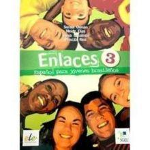 Enlaces 3 - Español Para Jóvenes Brasileños