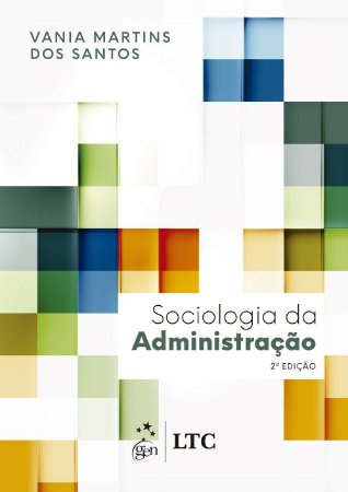 Sociologia Da Administração