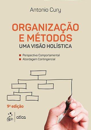 Organização E Métodos - Uma Visão Holística