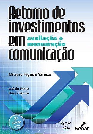 Retorno De Investimentos Em Comunicação