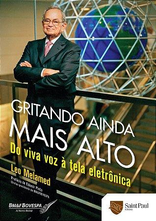 Gritando Ainda Mais Alto - Do Viva Voz À Tela Eletrônica - 1º Edição 2013