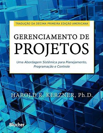 Gerenciamento De Projetos: Uma Abordagem Sistêmica Para Planejamento, Programação E Controle