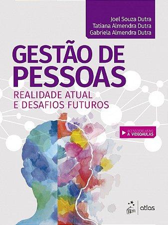 Gestão De Pessoas - Realidade Atual E Desafios Futuros